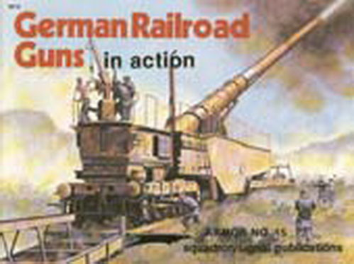 GERMAN RAILROAD GUNS IN ACTION.