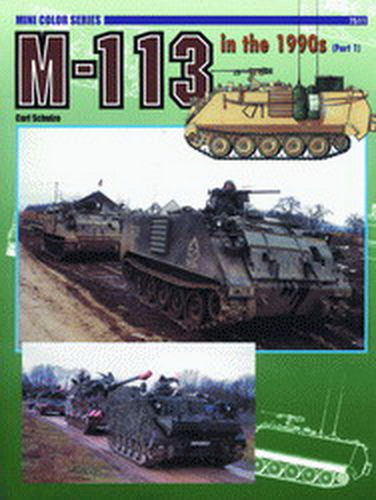 M-113 IN THE 1990'S (PART. 1)