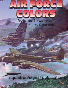 AIR FORCE COLORS. VOLUME 1. 1926-1942