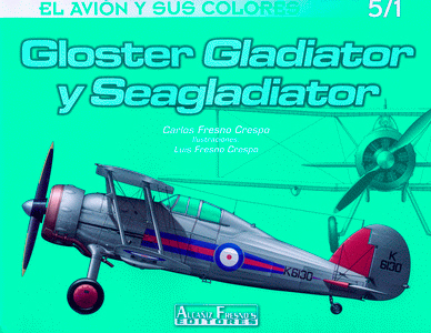 GLOSTER GLADIATOR Y SEAGLADIATOR.