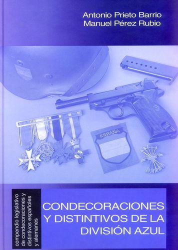 CONDECORACIONES Y DISTINTIVOS DE LA DIVISIÓN AZUL. e7e7c606bd6