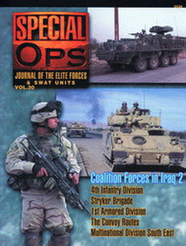 SPECIAL OPS. JOURNAL OF THE ELITE FORCES & SWAT UNITS. VOL. 30.