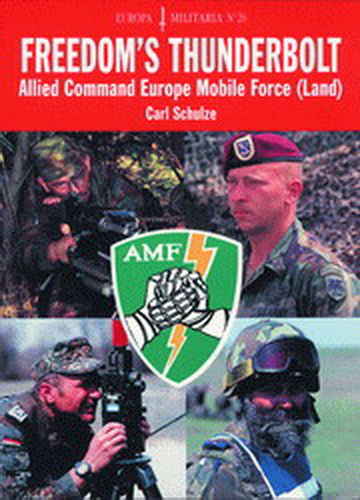 FREEDOM'S THUNDERBOLT. ALLIED COMAND EUROPE MOBILE FORCE.