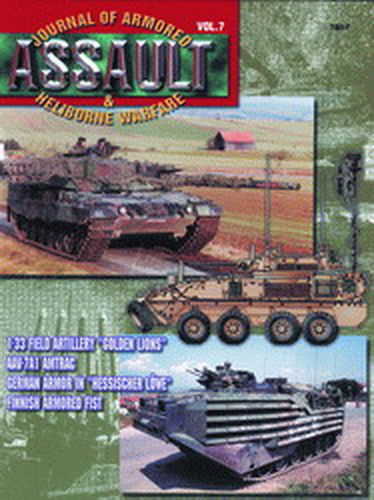 ASSAULT. JOURNAL OF ARMORED & HELIBORNE WARFARE. VOL. 7.