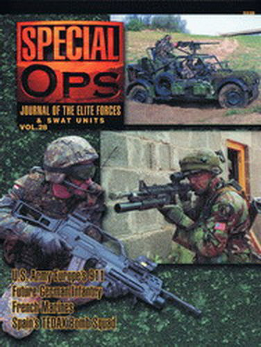 SPECIAL OPS. JOURNAL OF THE ELITE FORCES & SWAT UNITS. VOL. 28.