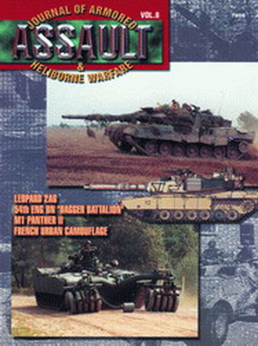 ASSAULT. JOURNAL OF ARMORED & HELIBORNE WARFARE. VOL. 8.