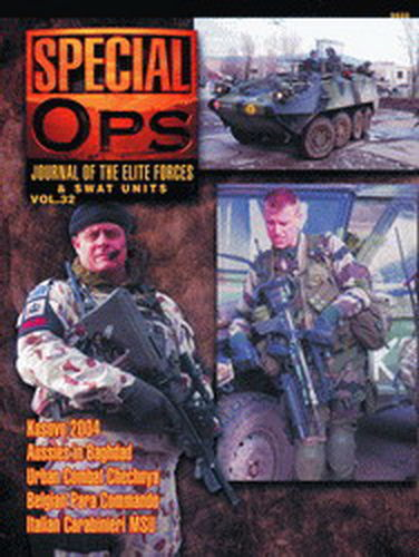 SPECIAL OPS. JOURNAL OF THE ELITE FORCES & SWAT UNITS. VOL. 32.