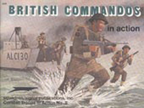 BRITISH COMANDOS IN ACTION.
