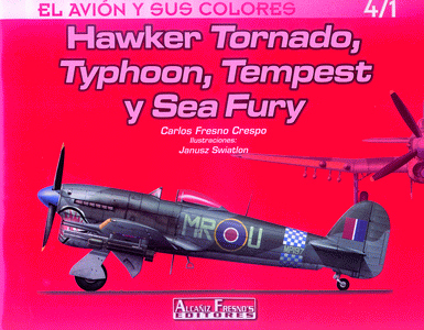 HAWKER TORNADO, TYPHOON, TEMPEST Y SEA FURY.