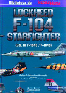 LOCKHEED F-104 STARFIGHTER (VOL. III F-104G/F-104S).