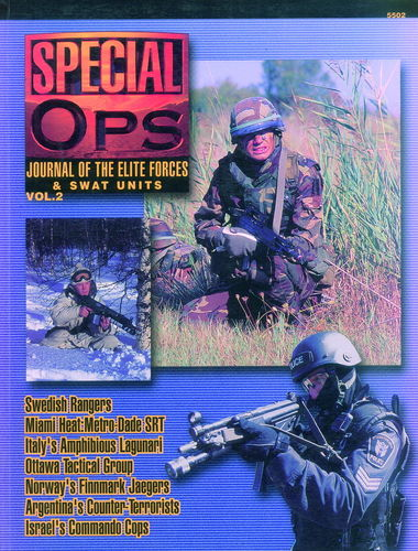 SPECIAL OPS. JOURNAL OF THE ELITE FORCES & SWAT UNITS. VOL. 2